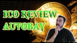 ICO Review - Autobay, The 1st Ecommerce Cryptocurrency for Cars, Trucks, etc