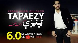 Karan Khan - Tapaezy (Official) - Gulqand (Video)