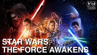 VidTalk // Star Wars The Force Awakens 星際大戰全新電影介紹