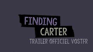 Finding Carter Saison 2 Trailer Officiel (VOSTFR)