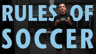 Rules of Soccer