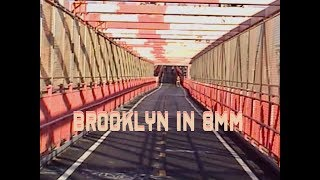 brooklyn in 8mm (a VHS tape edit)
