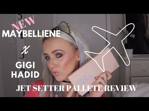 GIGI HADID X MAYBELLIENE JETSETTER PALLETE REVIEW, FIRST IMPRESSIONS, AND TUTORIAL