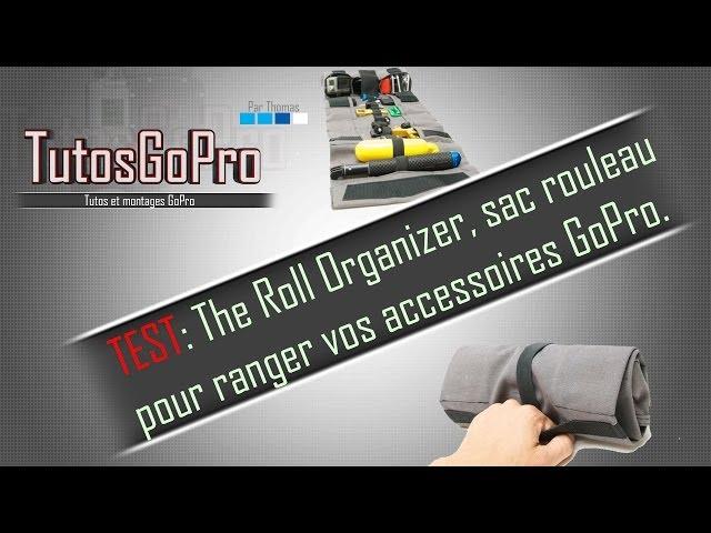 TEST: The Roll Organizer, sac rouleau pour accessoires GoPro