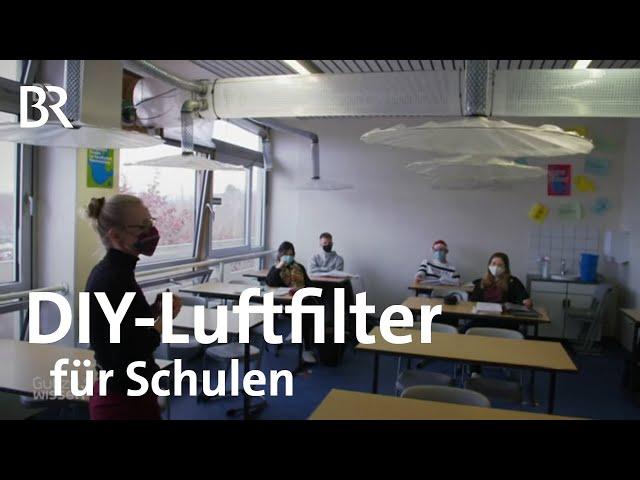 Schutz vor Corona-Infektionen: Luftfilter selber bauen - DIY für Schulen | Gut zu wissen | BR