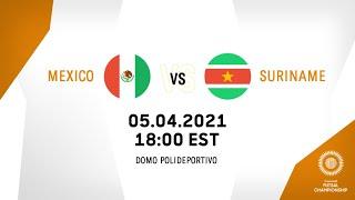 CFC 2021 | Mexico vs Suriname