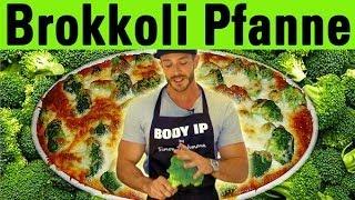 Brokkoli Pfanne - schnell, lecker und gesund Muskeln aufbauen - Broccoli