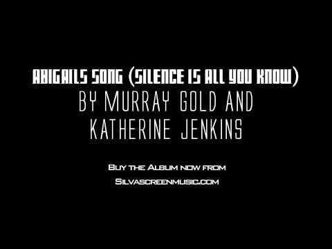 Abigails Song (Silence Is All You Know)