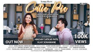 Cutie Pie | Official Video | Hindavi Patil, Vijay Sonawane | Keval Walanj, Sneha Mahadik, SunnyMusic