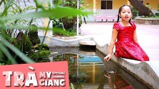 Lời Cô - Bé Trà Giang [Official]
