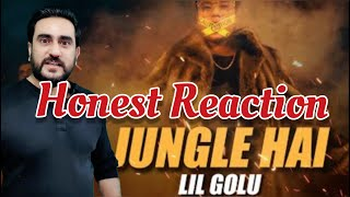 Honest Reaction on JUNGLE HAI (LiL Golu Official Music Video)  | Unexpectedly Good!
