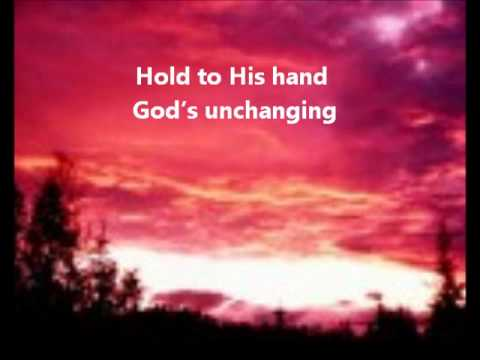 Hold To God's Unchanging Hand (Instrumental) with lyrics