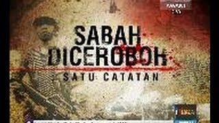 Video Sabah Diceroboh: Satu catatan (Siri-1) download MP3, 3GP, MP4, WEBM, AVI, FLV April 2018