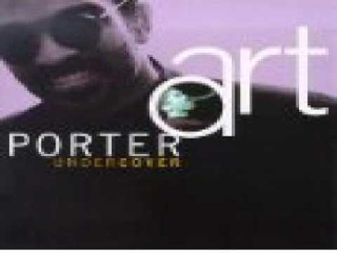 Art Porter - There's Only You.wmv