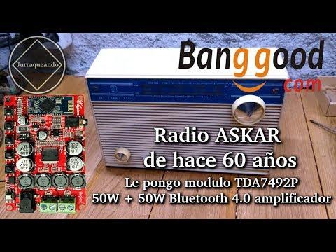 Antigua Radio ASKAR años 60 con modulo TDA7492P de BANGGOOD
