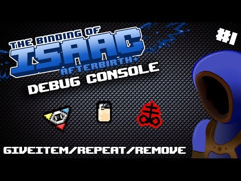 HOW TO SPAWN ITEMS! :: Binding Of Isaac: Debug Console Tutorials :: 1