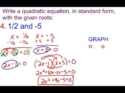 6-3B Writing a Quadratic Equation in standard form with given ...