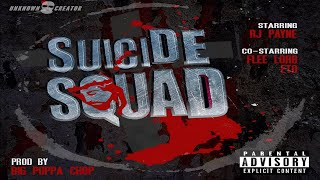 RJ Payne (BSF) Suicide Squad Ft. Eto & Flee Lord (Prod. By Big Poppa Chop) (New 2019)
