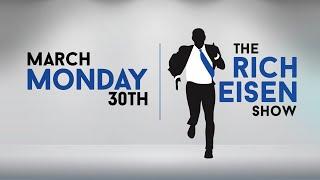 The Rich Eisen Show - Monday, March 30, 2020