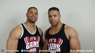Why You Can Not Get Bigger & Stronger @hodgetwins