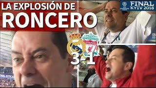 Real Madrid 3-1 Liverpool | La reacción de Roncero a los goles de la final | Diario AS