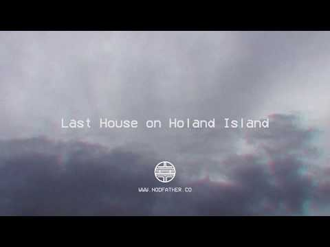 Nodfather - Last House on Holland Island