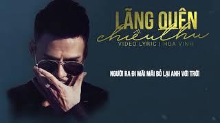 Lãng Quên Chiều Thu   Video Lyric   Hoa Vinh Cover