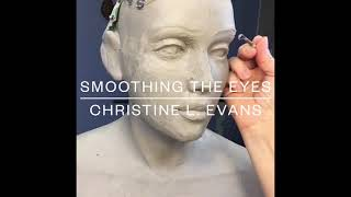 Clay Sculpture Techniques - Defining and Smoothing Eyes