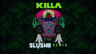 Wiwek &amp Skrillex - Killa (feat. Elliphant) [Slushii Remix]