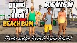 GTA V ONLINE | REVIEW BEACH BUM PACK - (GTA 5 Online)
