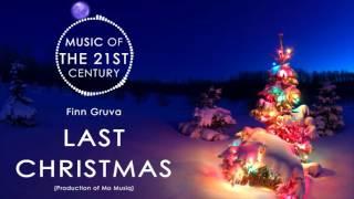 Finn Gruva - Last Christmas 2016 (Mo Musiq)