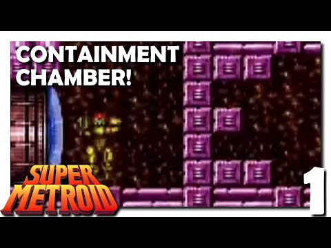 1 • Super Metroid Containment Chamber • Puzzle E?!?!