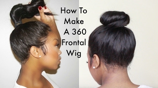 ChrissyBales Step By Step Tutorial On How To Make A 360 Frontal wig