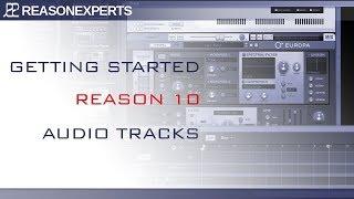 Reason 10 tutorial  - Audio Tracks (10 / 10)