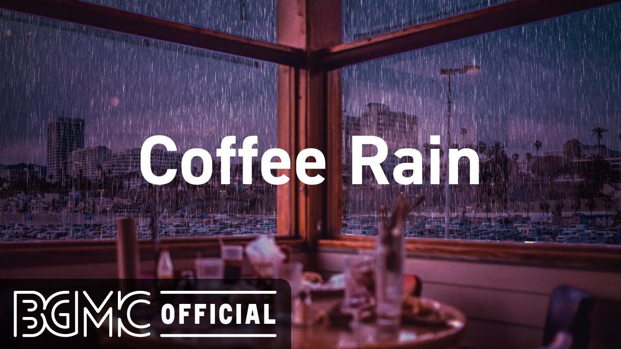 Download Coffee Rain: Relaxing Jazz Music with Coffee Shop Ambience - Chill Music for Study, Work