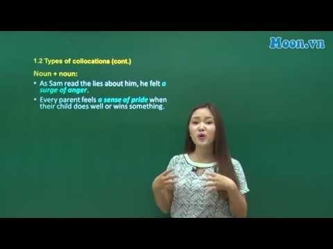Cô Phan Điệu - Bài giảng : Collocations and fixed expressions 1