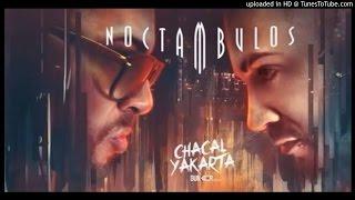 Chacal y Yakarta - Chicleteate (Prod. DJ Unic Celula Music)