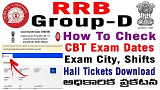 RRB Railway GROUP-D CBT Exam Dates Hall Ticket Admit Card e call letter City date Shift  2018 telugu