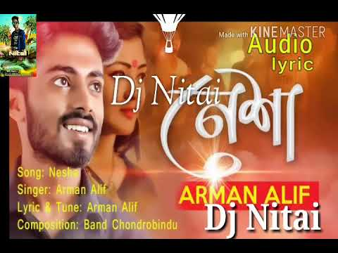 Nasha arman alif mix by dj Nitai