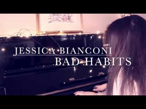 Jessica Bianconi - Bad Habits (Original)