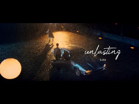LiSA 『unlasting』 -MUSiC CLiP YouTube EDIT ver.-