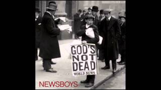 Newsboys   The King Is Coming