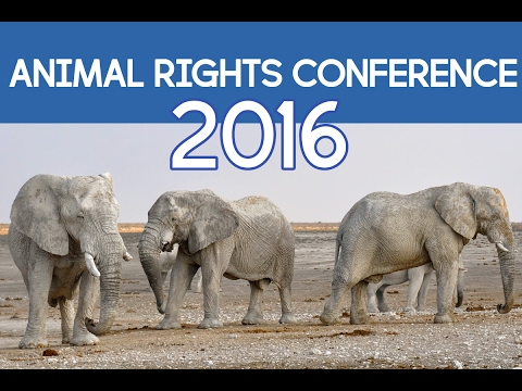 Animal Rights National Conference 2016 Oldest & Largest AR Conference AR2016