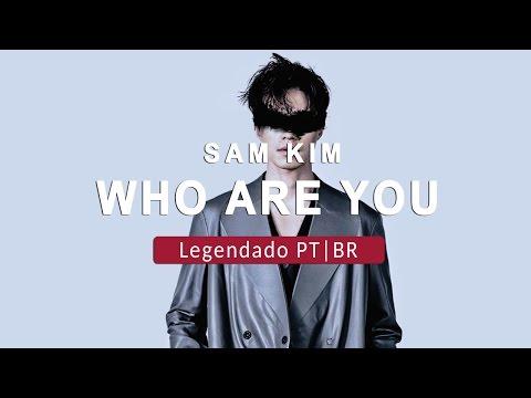 Sam Kim - Who Are You Legendado PT|BR (Goblin OST)
