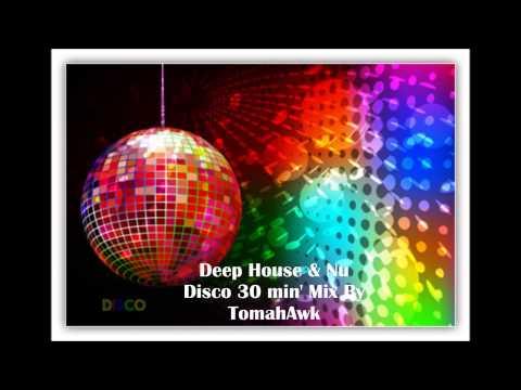 TomahAwk   Deep Vibes Session Deep House & Nu Disco 30min Mixmp4