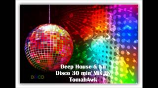 TomahAwk   Deep Vibes Session Deep House & Nu Disco 30min Mixmp4