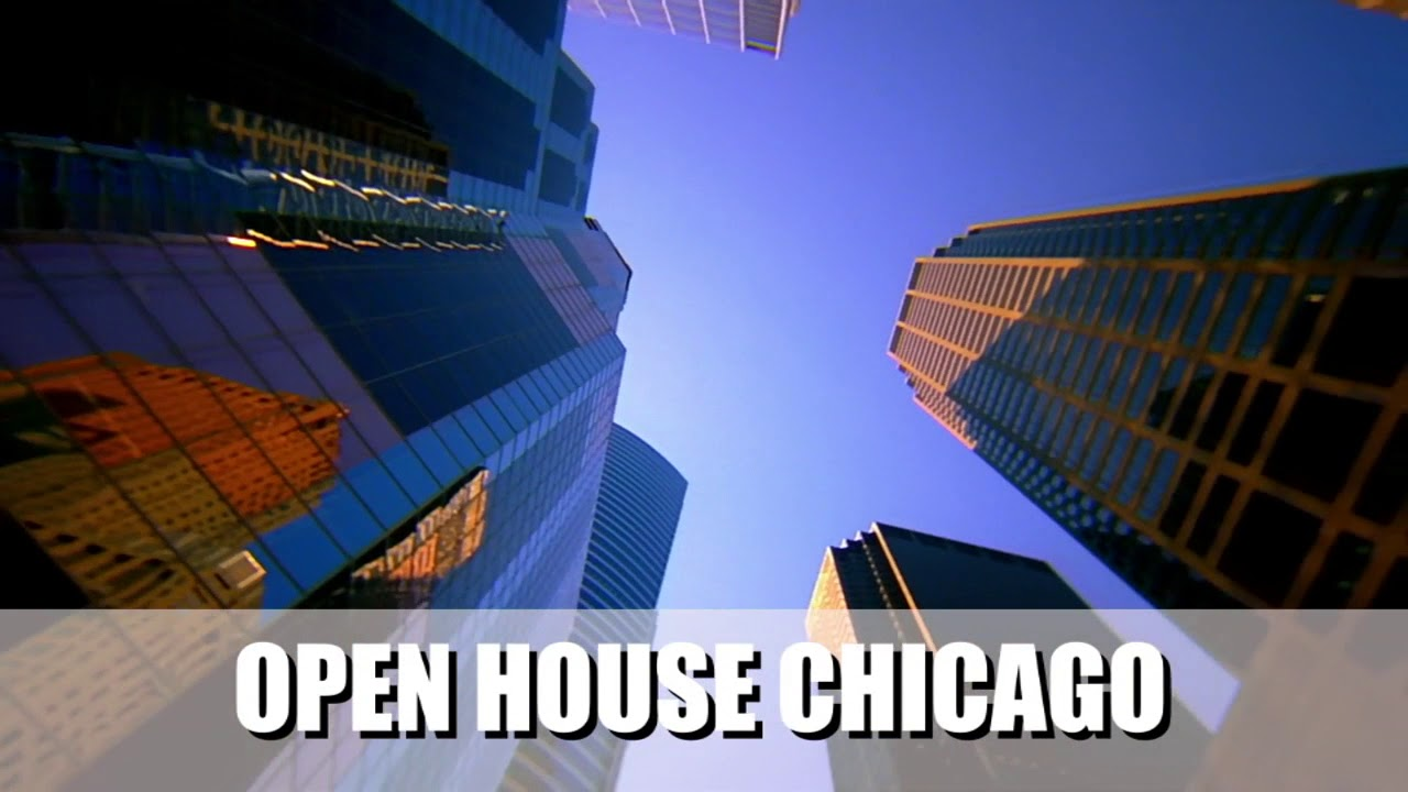 Open House Chicago Offers Access To 250 Buildings This Weekend