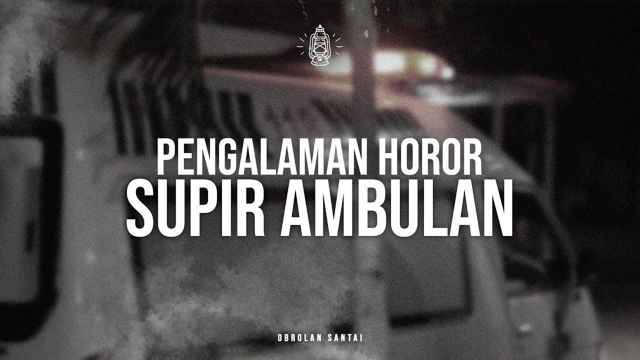 Kisah Nyata Pengalaman Serta Pengorbanan Supir Ambulans