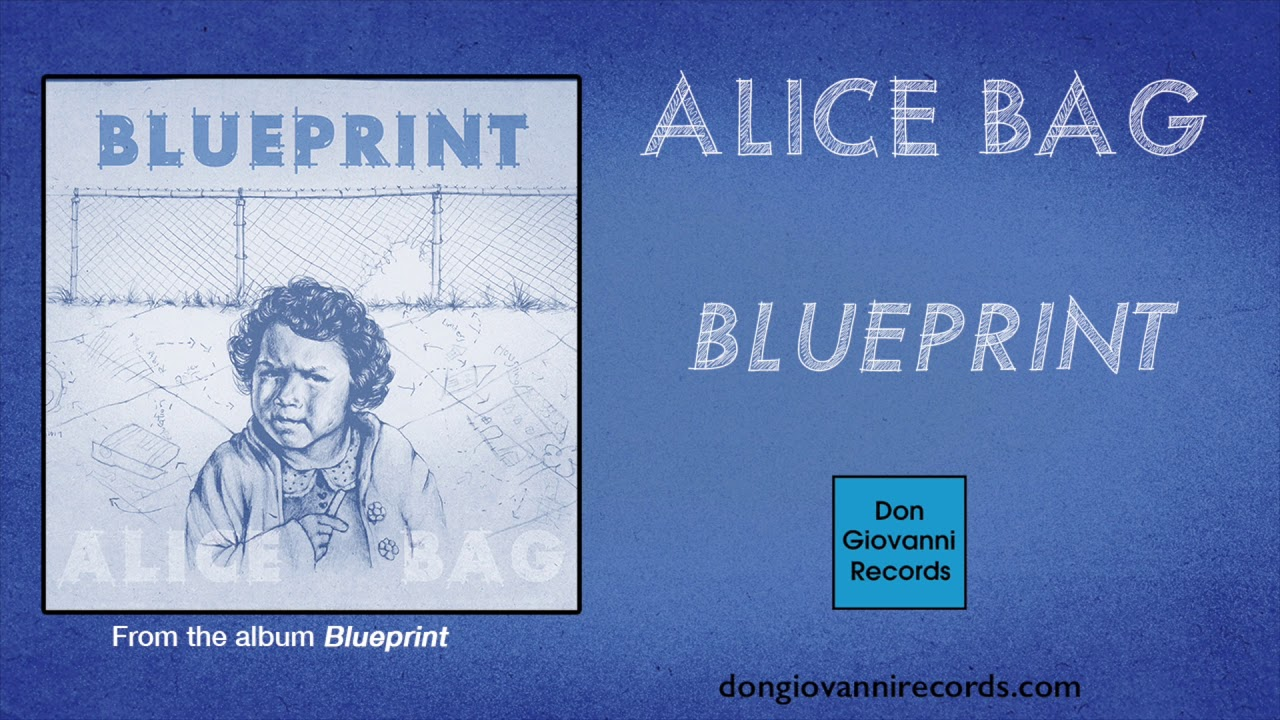 Alice bag blueprint official audio youtube alice bag blueprint official audio malvernweather Choice Image