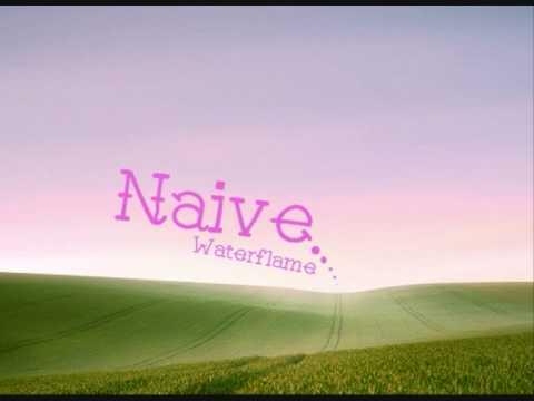 Waterflame - Naive